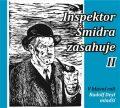 Inspektor Šmidra zasahuje II. - Miroslav Honzík,Ilja Kučera,