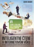 Intelig. čtení v int. věku Teorie a základní testy racionálního čtení a vnímání - David Gruber