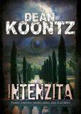 Intenzita - Dean Koontz