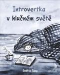 Introvertka v hlučném světě - Tung, Debbie