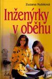 Inženýrky v oběhu - Zuzana Kubšová