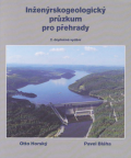 """Inženýrskogeologický průzkum pro přehrady, aneb """"co nás také poučilo"""" - Otto Horský, Pavel Bláha"""