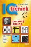 IQ tréning - mozkový jogging - Gerhard Schmidt