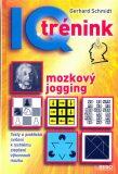 IQ trénink mozkový jogging - Gerhard Schmidt