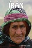 Írán - Srdce na dlani - Uhlíř Miloš