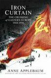 Iron Curtain - Anne Applebaumová