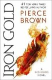 Iron Gold : Red Rising Series 4 - Pierce Brown