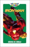 Můj první komiks: Iron-Man - Hrdina ve zbroji - Tobin Paul