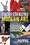 ...isms: Understanding Modern Art (New Edition) - Sam Philips