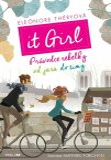 It Girl Průvodce rebelky od jara do zimy - Eléonore Théryová, ...