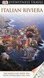 Italian Riviera - DK Eyewitness Travel Guide - Dorling Kindersley