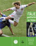 Itálie počtvrté na trůnu - Jaroslav Cícha, ...