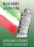 Italsko-český, česko-italský kolibří slovník - Zdeněk Papoušek