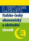 Italsko-český ekonomický a obchodní slovník - Antonín Radvanovský