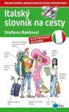 Italský slovník na cesty - Stefano Baldussi, Aleš Čuma