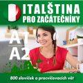 Italština pro začátečníky A1-A2 - Tomáš Dvořáček, ...