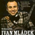 Ivan Mládek - To nejlepší - CD - Ivan Mládek