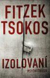 Izolovaní - Sebastian Fitzek, ...