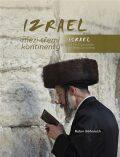 Izrael mezi třemi kontinenty / Israel on the Crossroads of Three Continents - Robin Böhnisch
