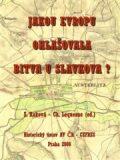 Jakou  Evropu ohlašovala bitva u Slavkova? - Svatava Raková, ...