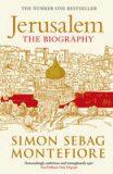 Jerusalem : The Biography - Simon Sebag Montefiore