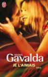 Je l´Aimais - Anna Gavalda