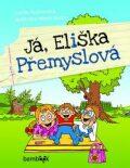 Já, Eliška Přemyslová - Lenka Rožnovská