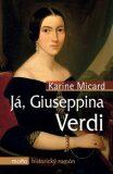 Já, Giuseppina Verdi - Karine Micard