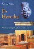 Já, Herodes - Antonín Polách