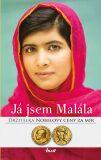 Já jsem Malála. Příběh dívky, jež bojovala za vzdělání a kterou postřelil Tálibán - Júsufzajová Malála, ...