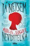 Já nejsem neviditelná - Marcus Sedgwick