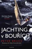 Jachting v bouřích - Peter Bruce