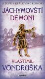 Jáchymovští démoni - Letopisy královské komory 10. díl - Vlastimil Vondruška