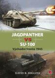 Jagdpanther vs SU–100 - Higgins David R.