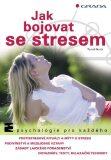 Jak bojovat se stresem - Tomáš Novák