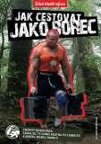 Jak cestovat stejně efektivně jako moderní voják - Jan Strmiska