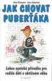 Jak chovat puberťáka - Hana Primusová, ...