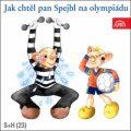 S+H - Jak chtěl pan Spejbl na olympiádu - S + H Divadlo