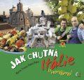 Jak chutná Itálie - Helena Baker, Martin Froyda