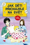Jak děti přicházejí na svět - Petra Kubáčková, ...