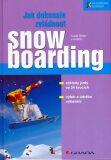 Jak dokonale zvládnout snowboarding - Lukáš Binter