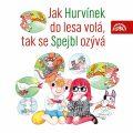 Jak Hurvínek do lesa volá, tak se Spejbl ozývá - Miloš Kirschner, ...