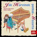Jak Hurvínek potkal Mozarta - Pavel Cmíral, ...