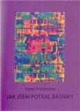 Jak jsem potkal básníky - Karel Trinkewitz