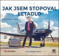 Jak jsem stopoval letadlo - Stanislav Gálik
