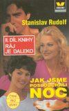 Jak jsme poslouchali noc - Stanislav Rudolf