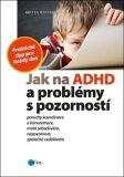 Jak na ADHD a problémy s pozorností - Britta Winter
