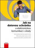 Jak na datovou schránku a elektronickou komunikaci s úřady - Jiří Lapáček