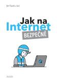 Jak na Internet - bezpečně - Jiří Vaněk