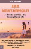 Jak nestárnout - Lise Bourbeau